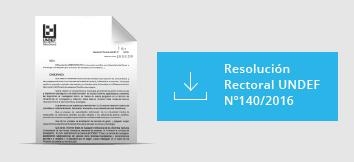Resolución Rectoral UNDEF Nº140/2016