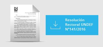 Resolución Rectoral UNDEF Nº141/2016
